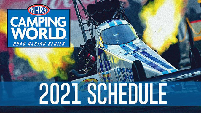 NHRA Releases 22-Race NHRA Camping World Drag Racing Series Schedule for 2021 Season_5f7e13e2778d2.jpeg